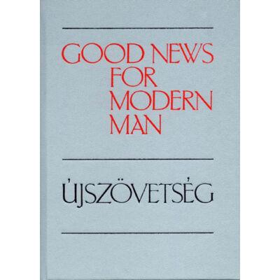 Good News for Modern Men – Újszövetség