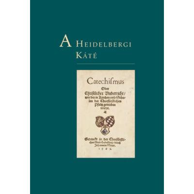 A Heidelbergi Káté (keménytáblás)