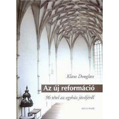 Az új reformáció (antikvár)