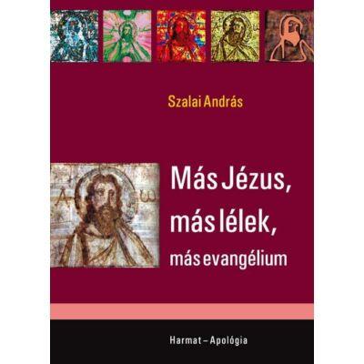 Más Jézus, más lélek, más evangélium (antikvár)