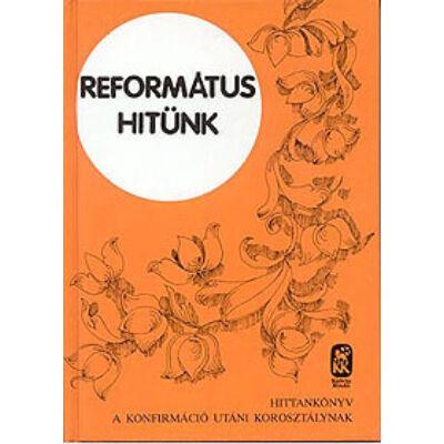 Református hitünk