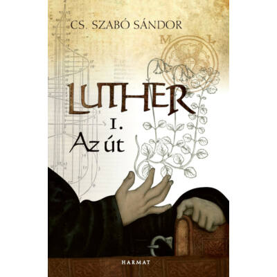 Luther I. – Az út
