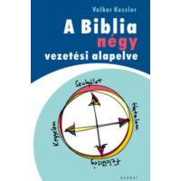 A Biblia négy vezetési alapelve