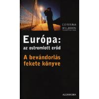Európa: az ostromlott erőd – A bevándorlás fekete könyve