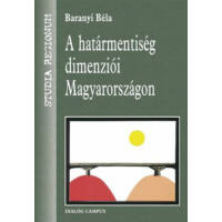A határmentiség dimenziói Magyarországon