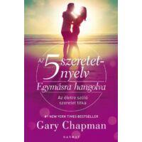 Az 5 szeretetnyelv – Egymásra hangolva