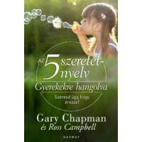 Az 5 szeretetnyelv – Gyerekekre hangolva