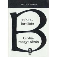 Bibliafordítás – Bibliamagyarázás