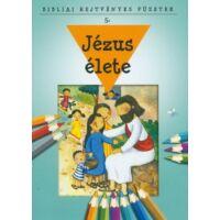 Bibliai Rejtvényes Füzetek – Jézus élete