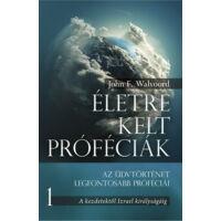 Életre kelt próféciák – 1. rész