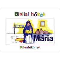 Bibliai hősök kifestő – Mária