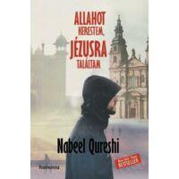 Allahot kerestem, Jézusra találtam