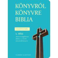 Könyvről könyvre Biblia - Újszövetség 1. rész
