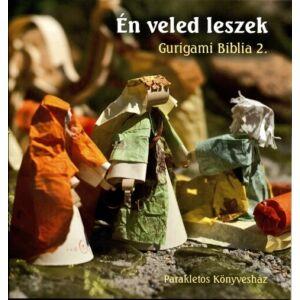 Én veled leszek – Gurigami Biblia 2.