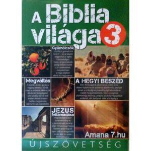 A Biblia Világa 3. Bibliaismeret és erkölcstan tankönyv