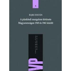 A pünkösdi mozgalom története Magyarországon 1945 és 1961 között
