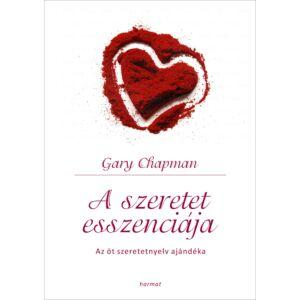 A szeretet esszenciája (új kiadás)