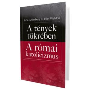 A tények tükrében a római katolicizmus