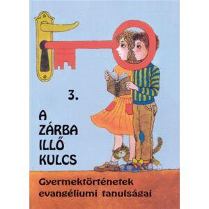 A zárba illő kulcs – 3. kötet