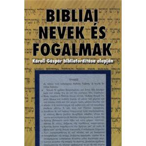 Bibliai nevek és fogalmak
