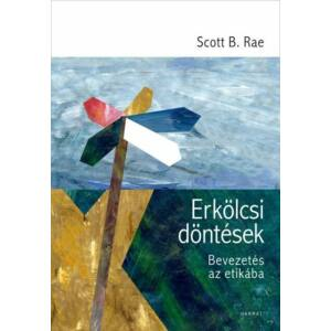 Erkölcsi döntések – Bevezetés az etikába
