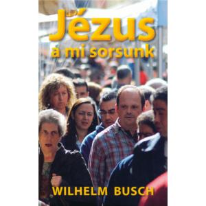 Jézus a mi sorsunk