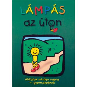 Lámpás az úton – Áhitatok minden napra gyermekeknek (antikvár)