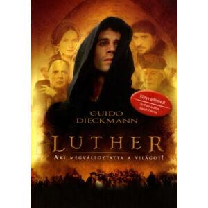 Luther – Aki megváltoztatta a világot (tanulmányfüzettel)