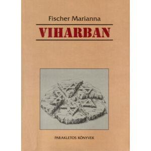 Viharban – Egy magyarországi zsidó asszony élettörténete