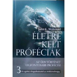 Életre kelt próféciák – 3. rész