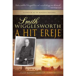 A hit ereje – első kötet (január-június)