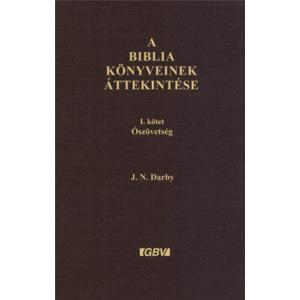 A Biblia könyveinek áttekintése 1. kötet