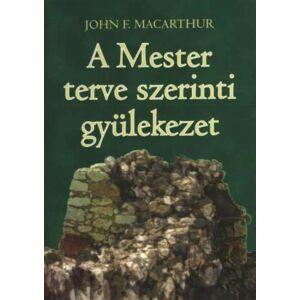 A Mester terve szerinti gyülekezet