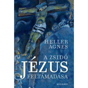 A zsidó Jézus fetámadása