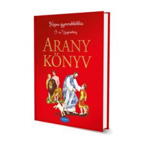 Aranykönyv – Képes gyermekbiblia Ó- és Újszövetség