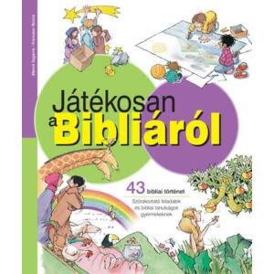 Játékosan a Bibliáról – 43 bibliai történet