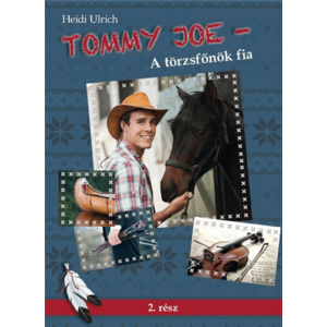 Tommy Joe – A törzsfőnök fia