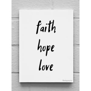 Vászonkép – Faith hope love (15 x 20 cm)