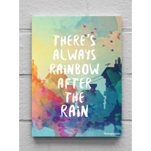 Vászonkép – There's always rainbow (15 x 20 cm)