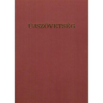 Újszövetség (Csia Lajos, harmadik kiadás)