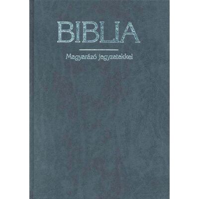 Biblia – új fordítás, magyarázó jegyzetekkel
