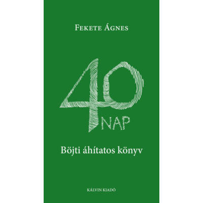 40 nap – Böjti áhítatos könyv