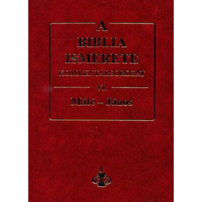 A Biblia ismerete kommentársorozat VI. Máté – János