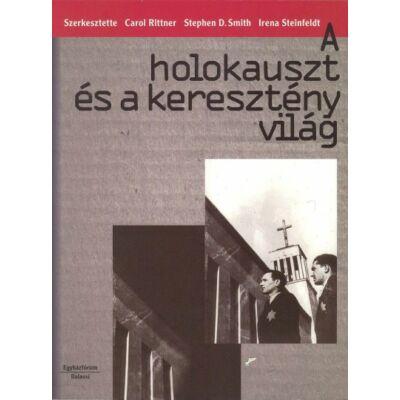 A holokauszt és a keresztény világ