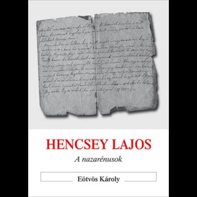 Hencsey Lajos – A nazarénusok
