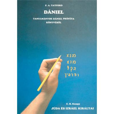 Dániel + Júda és Izrael királyai
