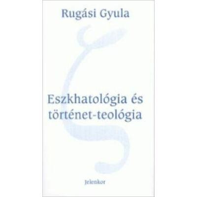 Eszkhatológia és történet-teológia