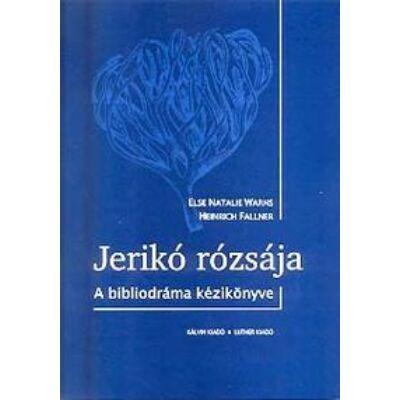Jerikó rózsája – A bibliodráma kézikönyve