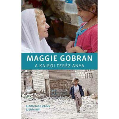 Maggie Gobran – A kairói Teréz anya