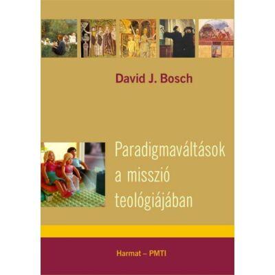 Paradigmaváltások a misszió teológiájában